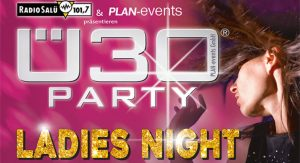 Ü30 Party Ladies Night @ Event-Haus